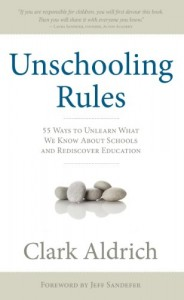 unschooling rule 184x300 Education Insights: Unschooling Rules (A Book Review)