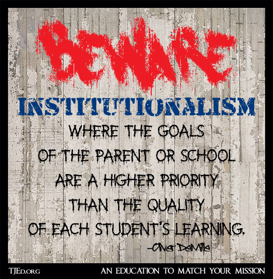 beware institutionalism beware 2 Beware Institutionalism: The Weekly Mentor by Oliver DeMille