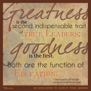 Leadership Education-Greatness and Goodness